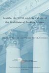 seattle-wto-future-multilateral-trading-system.jpg