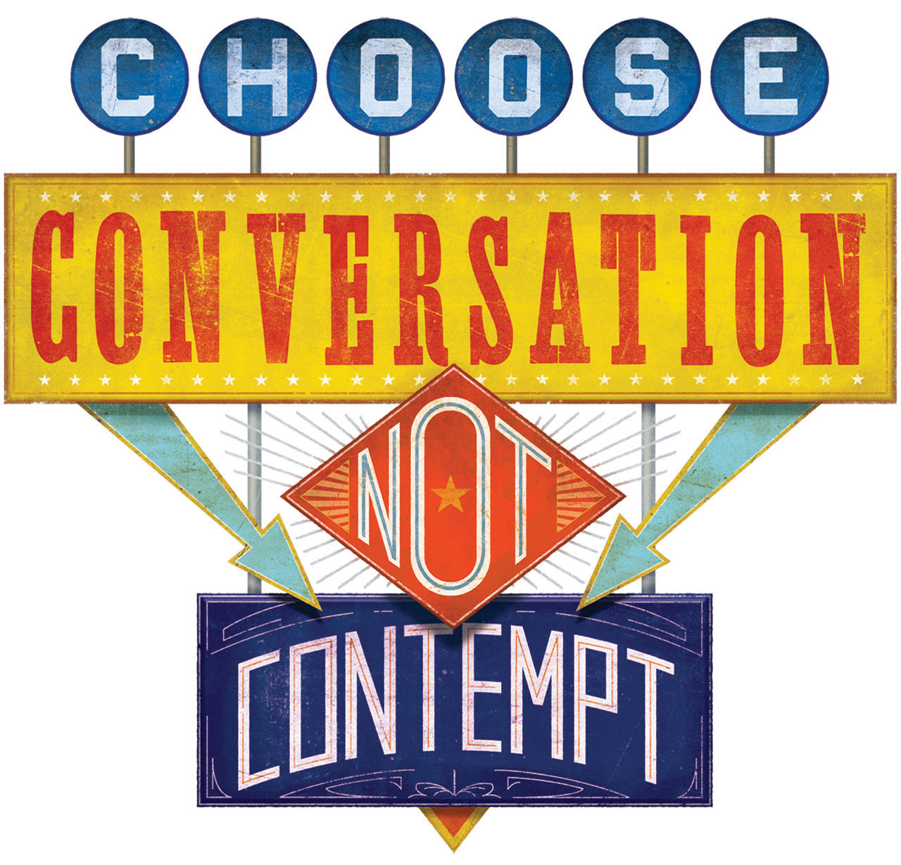 Illustrated text of 'choose conversation over contempt'