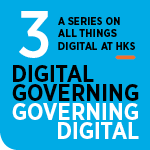 Part 3 of a series on all things digital at HKS.
